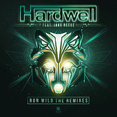 Play & Download Run Wild (The Remixes) by Hardwell | Napster