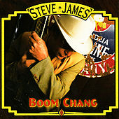 Play & Download Boom Chang! by Steve James | Napster