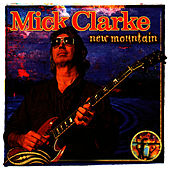 Play & Download New Mountain by Mick Clarke | Napster