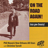 On The Road Again! by Phil Mason's New Orleans All-Stars