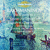 Rachmaninov: Piano Concerto No. 4, Variations on a Theme of Corelli & Rhapsody on a Theme of Paganini by John Lill