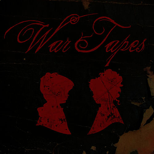 War Tapes by War Tapes
