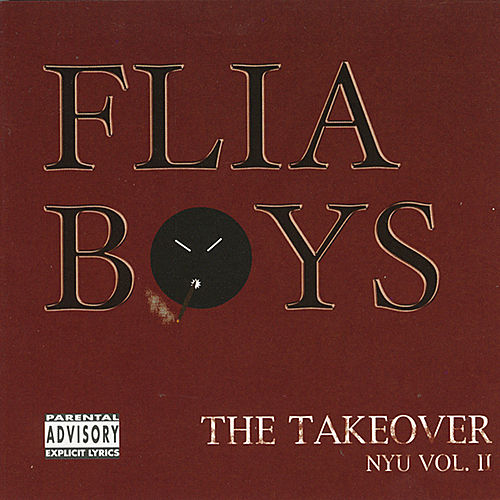 Play & Download The Takeover - NYU Vol. II by Flia Boys | Napster