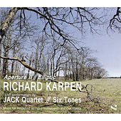 Play & Download Richard Karpen: Aperture II & Elliptic by Various Artists | Napster