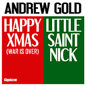 Play & Download Happy Xmas - Little Saint Nick by Andrew Gold | Napster