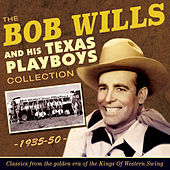 Play & Download The Bob Wills Collection 1935-50 by Various Artists | Napster