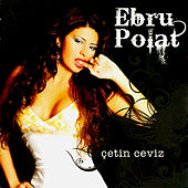 Play & Download Çetin Ceviz by Ebru Polat | Napster