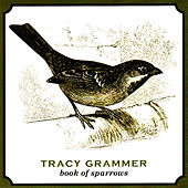 Book of Sparrows by Tracy Grammer