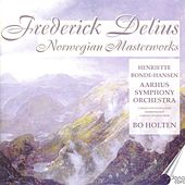 Delius: Norwegian Masterworks by Aarhus Symphony Orchestra