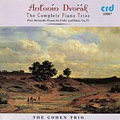 Play & Download Dvořák: The Complete Piano Trios by The Cohen Trio | Napster