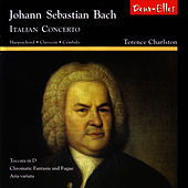 Play & Download J. S. Bach: Italian Concerto by Terence Charlston | Napster