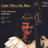 Lady Plays The Bass by Mette Hanskov
