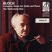 Bloch: Complete Music for Violin and Piano, Volume 2 by The Weilerstein Duo