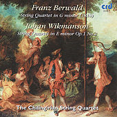 Play & Download Berwald, String Quartet In G Minor /Wikmanson,  String Quartet In E Minor Op.1 No.2 by Chilingirian Quartet | Napster
