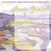 Louis Glass: Symphonies Vol. 4 by Plovdiv Philharmonic Orchestra