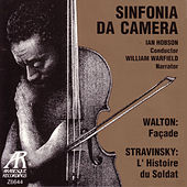 Play & Download Walton: Facade / Stravinsky: L'Histoire de Soldat by Sinfonia da Camera | Napster