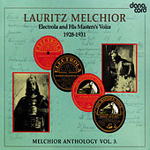 Lauritz Melchior Anthology Vol. 3 by Lauritz Melchior