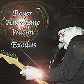 Play & Download Exodus by Roger Hurricane Wilson | Napster