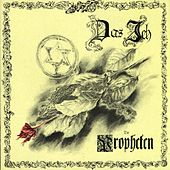 Play & Download Die Propheten by Das Ich | Napster