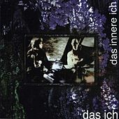 Play & Download Das innere Ich by Das Ich | Napster
