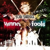 Play & Download Winners & Fools Remixed by John Dahlbäck | Napster