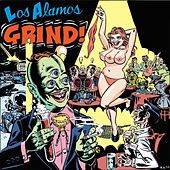 Los Alamos Grind by Various Artists
