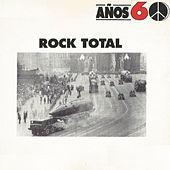 Play & Download Años 60: Rock Total by Various Artists | Napster