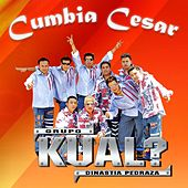 Play & Download Cumbia César by Grupo Kual | Napster