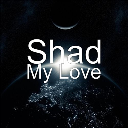 Play & Download My Love by Shad | Napster