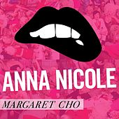 Play & Download Anna Nicole by Margaret Cho | Napster