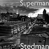 Play & Download Stedman by Superman | Napster