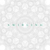 Play & Download Swirling by Mattia Cupelli | Napster