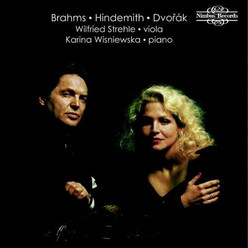 Brahms, Hindemith & Dvořák: Sonatas for Viola and Piano by Karina Wisniewska
