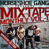 Mixtape Monthly, Vol. 1 by Horseshoe G.A.N.G.