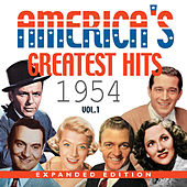 Play & Download America's Greatest Hits 1954 (Expanded Edition), Vol. 1 by Various Artists | Napster