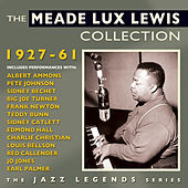 The Meade Lux Lewis Collection 1927-61 by Various Artists