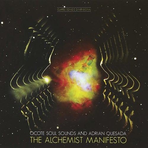 The Alchemist Manifesto by Ocote Soul Sounds