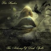 The Alchemy of Dark Spells by Pete Hawkes