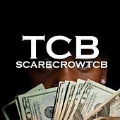 Play & Download Tcb by Scarecrow | Napster