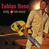King of NM Music by Tobias Rene