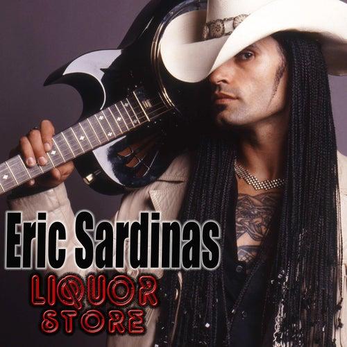 Play & Download Liquor Store by Eric Sardinas | Napster