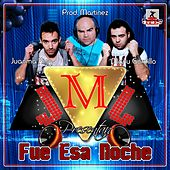 Play & Download Fue Esa Noche (Radio Edit) by JMJ | Napster