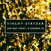 Play & Download Leg Day by Tinchy Stryder | Napster
