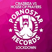 Play & Download Lockdown by Crazibiza | Napster