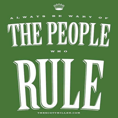 Play & Download The People Rule - Single by Scott Miller | Napster