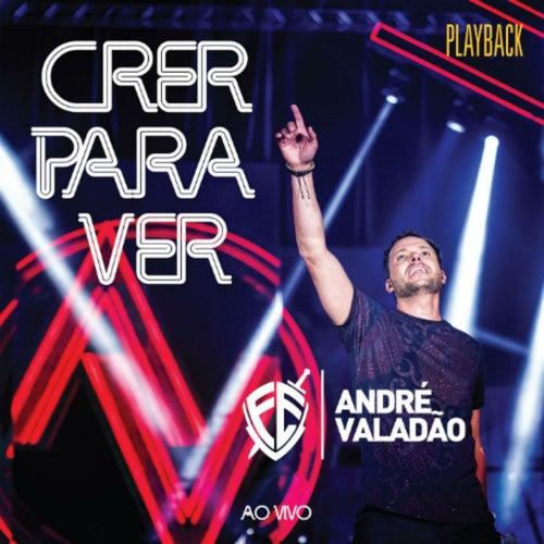 Crer para Ver (Playback) de André Valadão