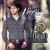 Play & Download Por Viejas Como Tu by Diego Herrera   Napster