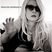 Play & Download Is... by Princess Superstar | Napster