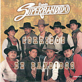 Play & Download Corridos De Bandidos by Banda Superbandido | Napster