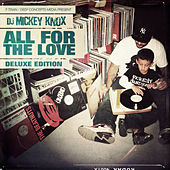 Play & Download All for the Love (Deluxe) by Various Artists | Napster